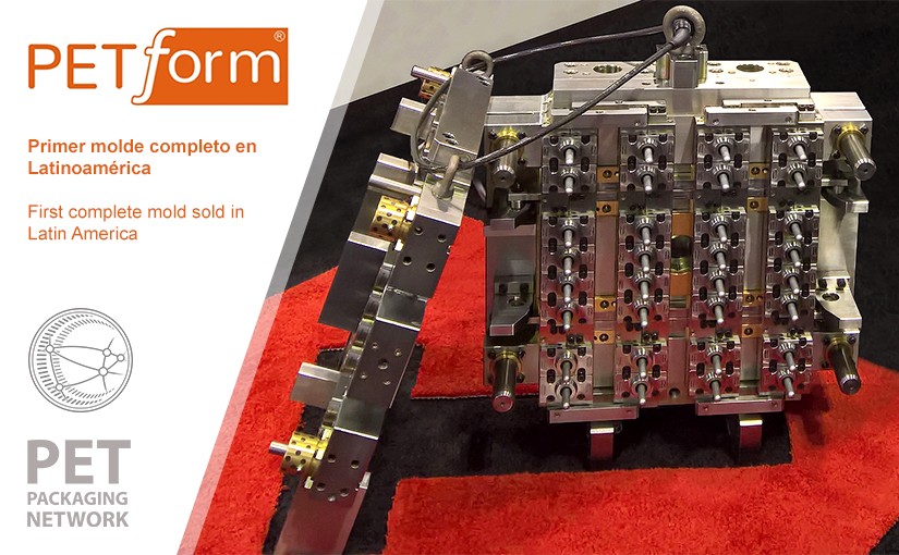 PETform: 1st complete mould in Latin America